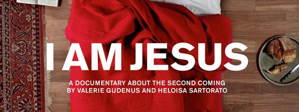 """""""I Am Jesus"""""""